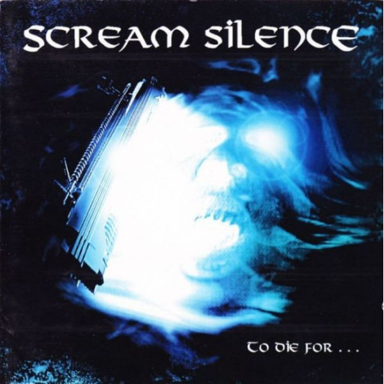 SCREAM SILENCE - To Die For... CD