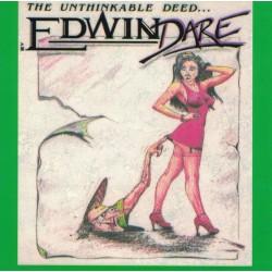 EDWIN DARE - The Unthinkable Deed... CD