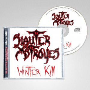 SLAUTER XSTROYES - Winter Kill (Pre-Order)
