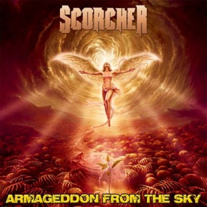 SCORCHER - Armageddon From The Sky