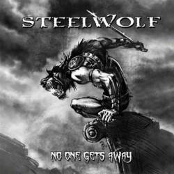STEELWOLF - No One Gets Away CD