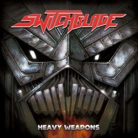 SWITCHBLADE - Heavy Weapons