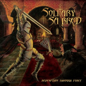 SOLITARY SABRED - Redemption Through Force