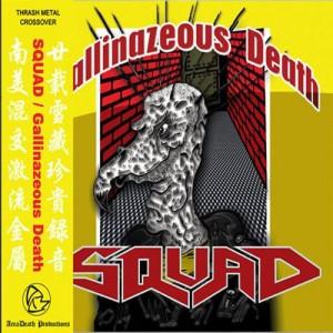 SQUAD - Gallinazeous Death + OBI