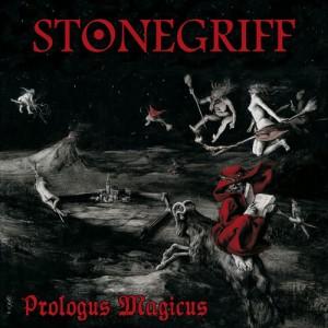 STONEGRIFF - Prologus Magicus