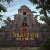 SALVACION - Keep Up The Fire