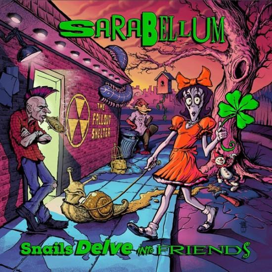 SARABELLUM - Snails Delve Into Friends CD