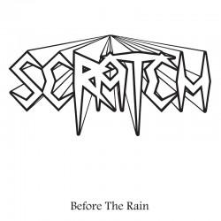 SCRATCH - Before The Rain
