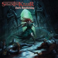 SHADOWKILLER - Dark Awakening CD