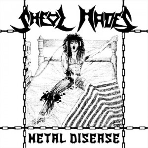 SHEOL HADES - Metal Disease