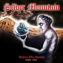 SILVER MOUNTAIN - Before The Storm