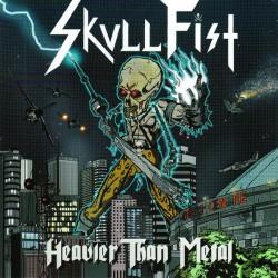 SKULL FIST - Heavier Than Metal CD