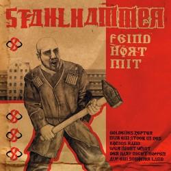 STAHLHAMMER - Feind Hort Mit CD