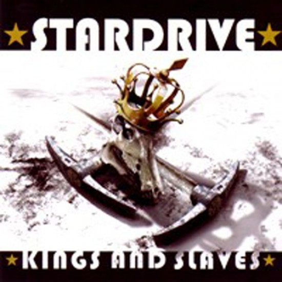 STARDRIVE - Kings And Slaves CD