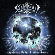 STORMCHILD - Lightning Never Strikes Twice CD