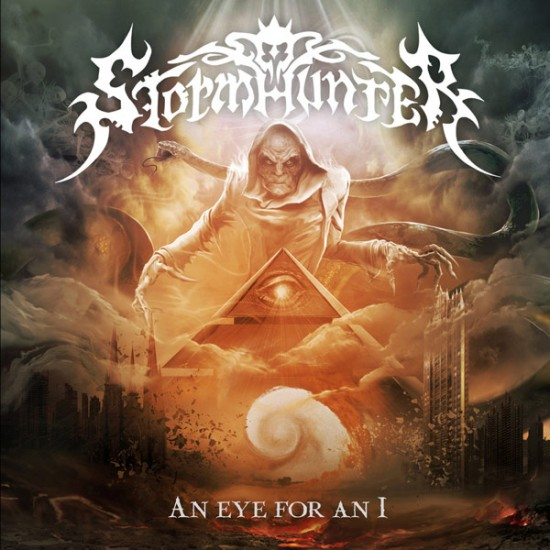 STORMHUNTER - An Eye For An I  CD