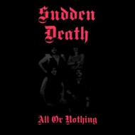 SUDDEN DEATH - All Or Nothing Vinyl LP