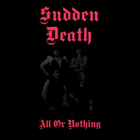 SUDDEN DEATH - All Or Nothing CD