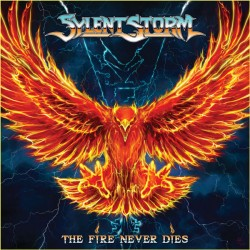 SYLENT STORM - The Fire Never Dies CD