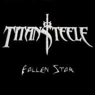TITAN STEELE - Fallen Star Single