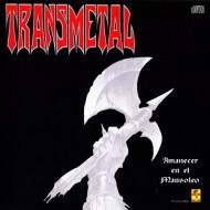 TRANSMETAL - Amanecer en el Mausoleo CD