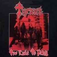 TYRANT - Too Late To Pray (Blood & Iron)