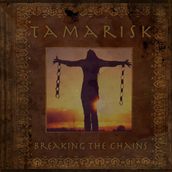 TAMARISK - Breaking The Chains CD
