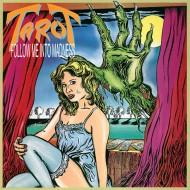 TAROT - Follow Me Into Madness CD