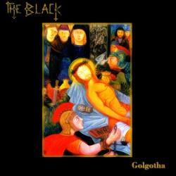 THE BLACK - Golgotha CD