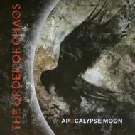 THE ORDER OF CHAOS - Apocalypse Moon CD