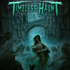 TIMELESS HAUNT - Dark For Life