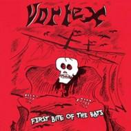 VORTEX - First Bite Of The Bats CD