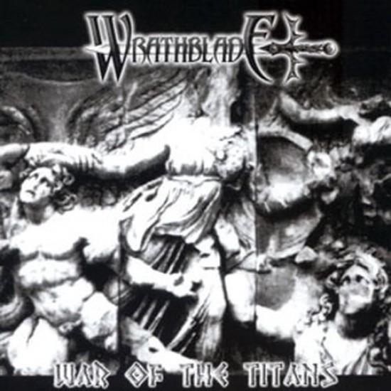 WRATHBLADE - War Of The Titans Single