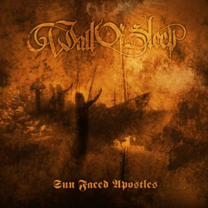 WALL OF SLEEP - Sun Faced Apostles