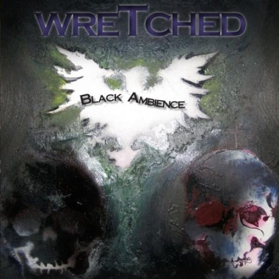 WRETCHED - Black Ambience MCD