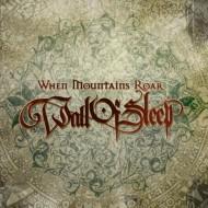 WALL OF SLEEP - When Mountains Roar CD