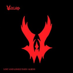 WARLORD - Lost And Lonely Days / Aliens Vinyl MLP