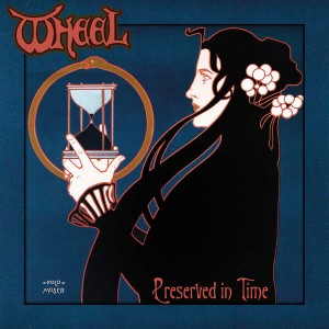 WHEEL - Preserved In Time (Black Vinyl)