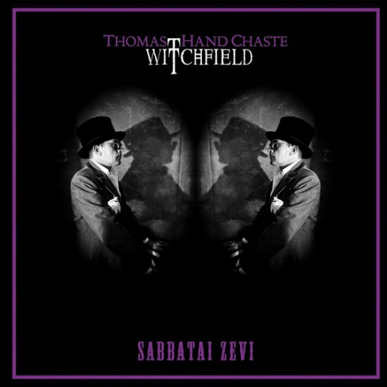 WITCHFIELD (Thomas Hand Chaste) - Sabatai Zevi CD