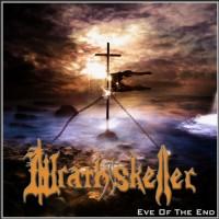 WRATHSKELLER- Eve Of The End