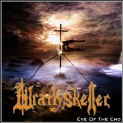 WRATHSKELLER- Eve Of The End CD