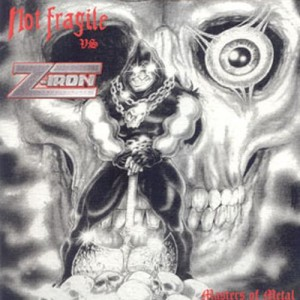 NOT FRAGILE VS Z-IRON - Masters of Metal Split