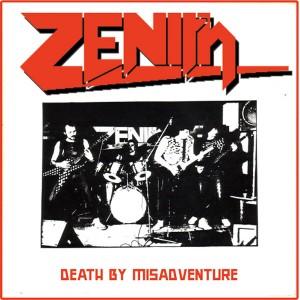 ZENITH - Death By Misadventure